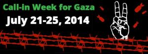 Call_In_For_Gaza_July_21-25_2014