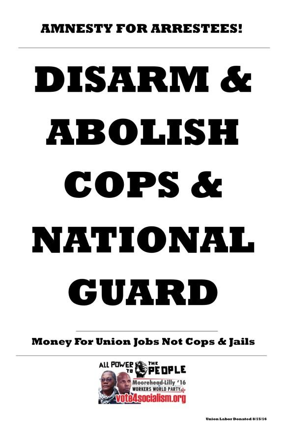 Disarm_Cops_National_Guard_WWP_Milwaukee_Placard_8-15-16