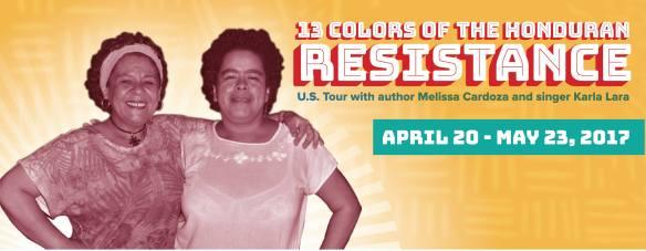 Cardoza Lara Honduran Resistance Tour Spring 2017
