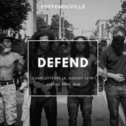 Defend Charlottesville August 12 2017
