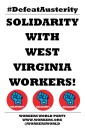 WWP Solidarity With West Virginia Workers Feb 22 2018