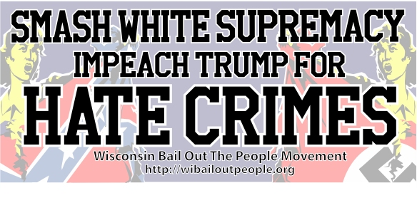 WI BOPM Smash White Supremacy Banner July 2019