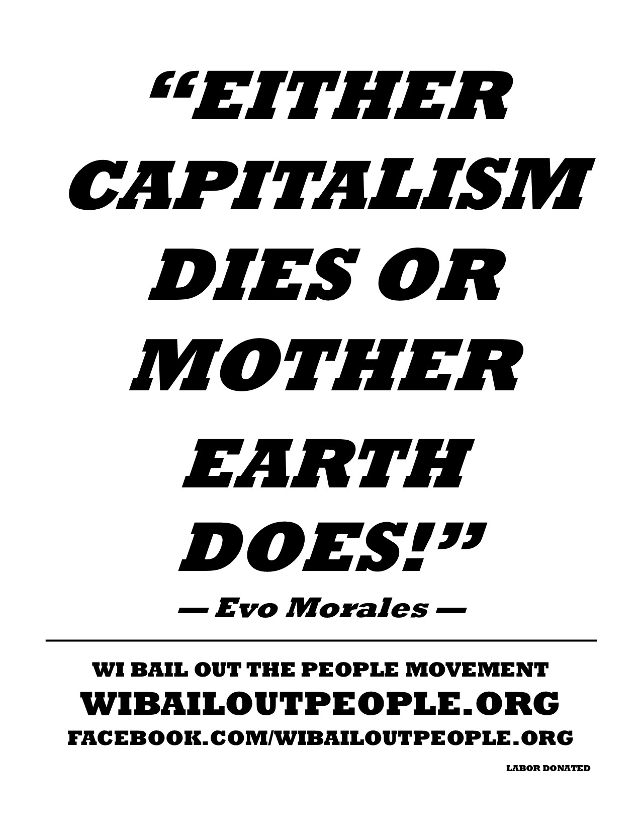 Evo Morales Quote Placard Global Climate Strike 9 2019 | Wisconsin Bail Out  the People Movement
