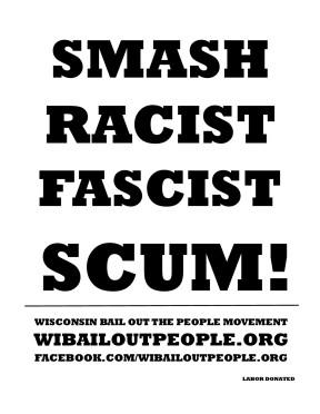SMASH RACIST FASCIST SCUM PLACARD 8 9 2019