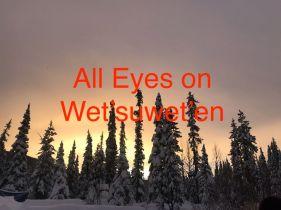 All Eyes On Wet'suwet'en