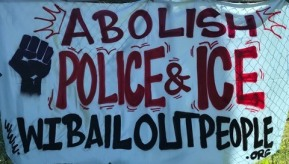 Abolish Police And ICE 6 16 2020