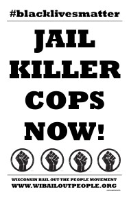 JAIL KILLER COPS Placard 6 16 20